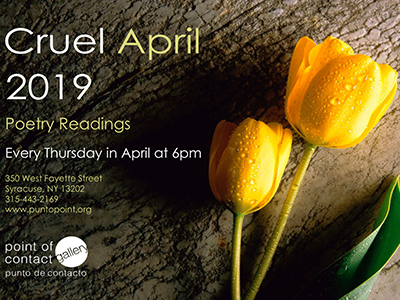 two tulips with writing that states Cruel April 2019, poetry readingsstates Cruel April,