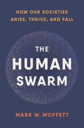 Book cover of The Human Swarm by Mark W. Moffett
