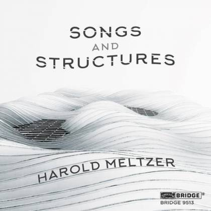 Harold Meltzer Songs and Structures