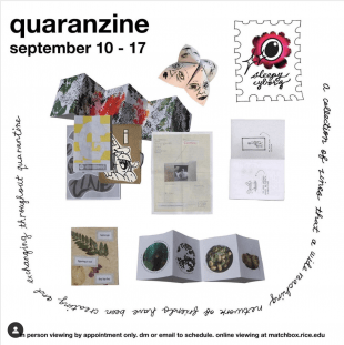 "The first exhibition, ""Quaranzine,"" is a reflection of Samperio's interest in ""alternative forms of media"" and will be shown through Sept. 17."