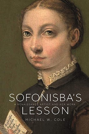 """A book cover featuring an old oil painting of a young girl and the text """"Sofonisba's Lesson."""""""