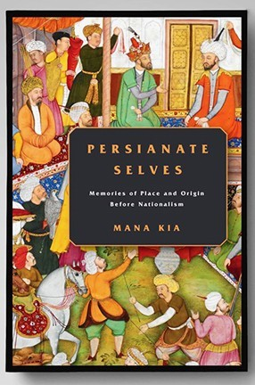 """A book cover with Persian art figures and the text """"Persianate Selves."""""""