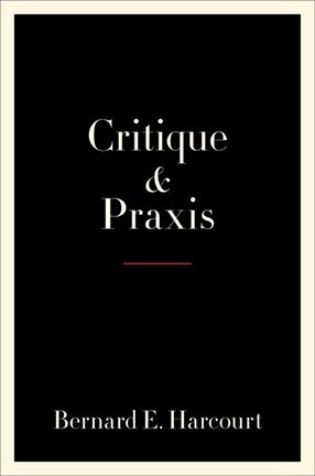 """A black book cover with a white border and the words """"Critique and Praxis"""" in the center."""